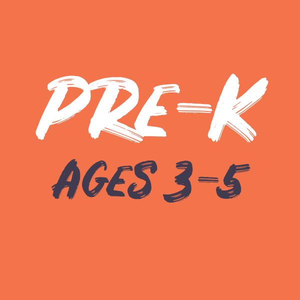 Pre-K (Ages 3-5)